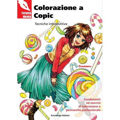 Tecnica Manga: Colorazione a Copic