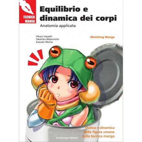 Tecnica Manga: Equilibrio e Dinamica dei Corpi